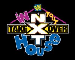 WWE「NXTテイクオーバー:イン・ユア・ハウス」